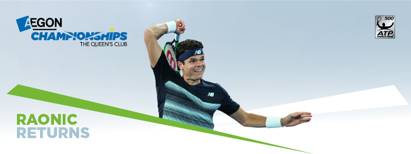 Raonic announced to play Aegon Championships 2017