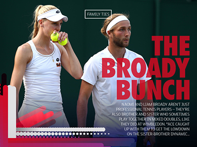 Naomi Broady and Liam Broady article for the #ACE Magazine Issue 3