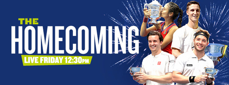 The Homecoming: celebrate the return of Emma Raducanu and the British US Open champions live on BBC and LTA social channels