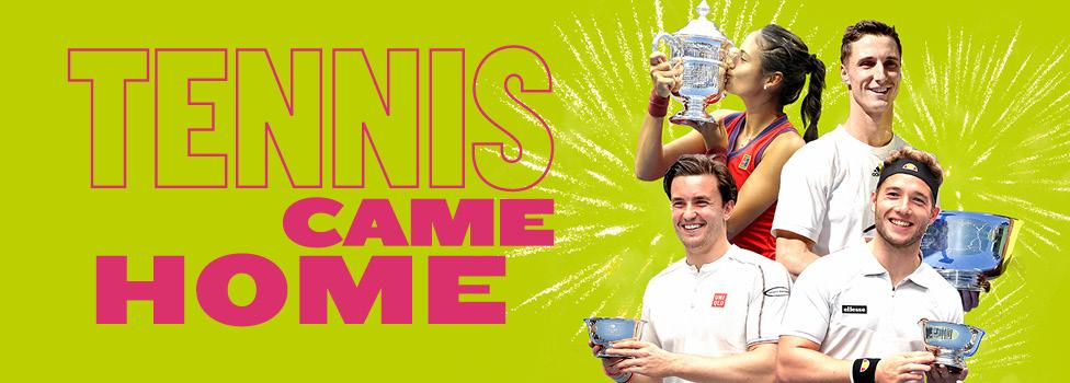 Tennis Came Home