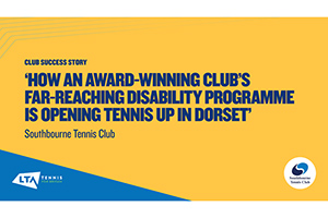 LTA Club Success Story - Southbourne Tennis Club